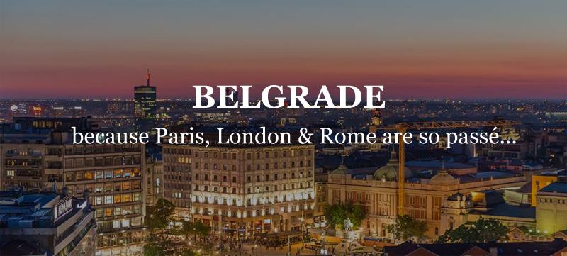 Belgrade – a place apart